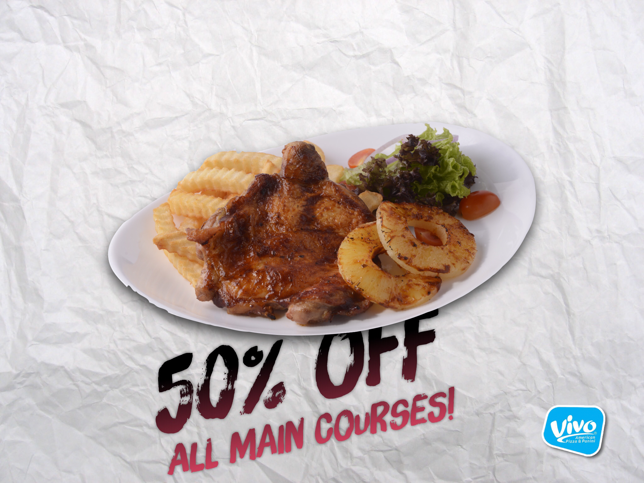 50% off all main courses